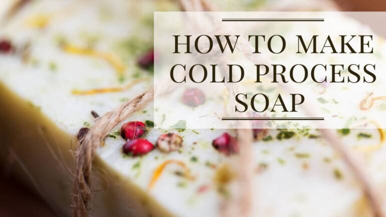 How to make Cold Process Soap?